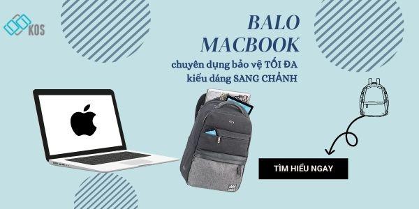 Balo Macbook bảo vệ tối đa kiểu dáng sang chảnh
