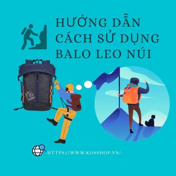 Hướng dẫn sử dụng balo leo núi